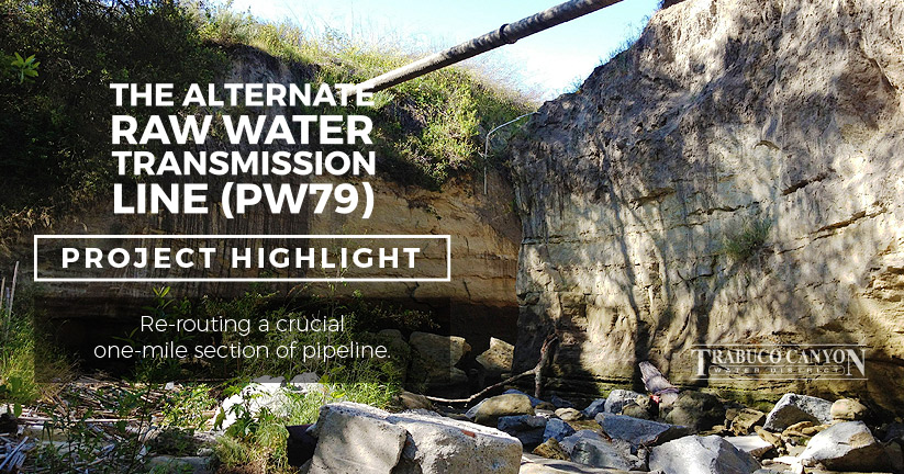 Project Highlight-Aternate Raw Water Transmission Line-Trabuco Canyon Water District