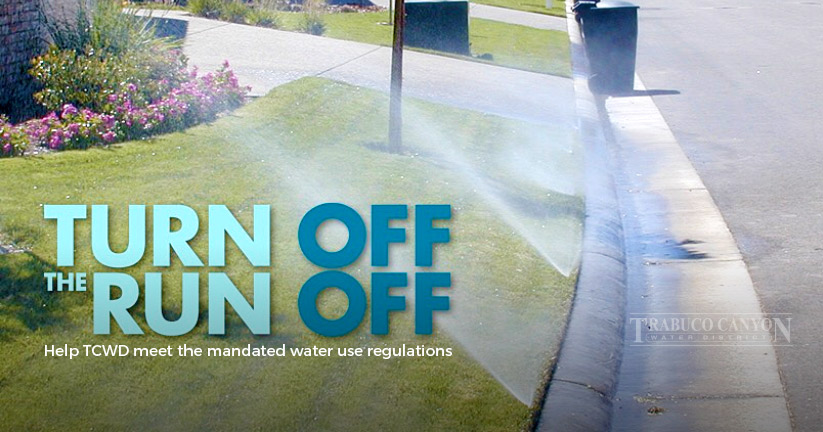 Turn Off the Run Off-Trabuco Canyon Water District
